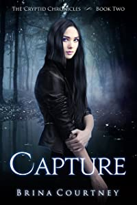 Capture (Cryptid Chronicles Book 2)