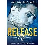 Release Me: A Hitmen Hotties Novella