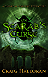 The Scarab's Curse (The Savage and the Sorcerer Book 1)