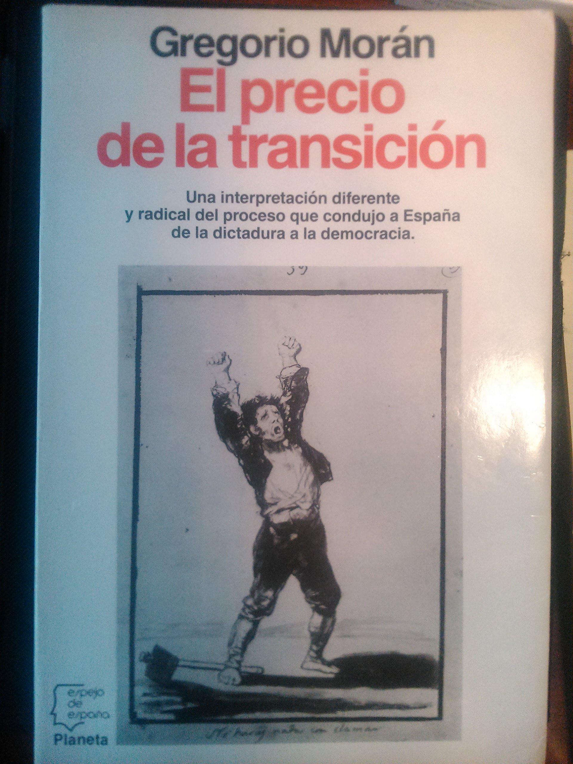Precio de la transicion, el (Espejo de España): Amazon.es: Morán ...