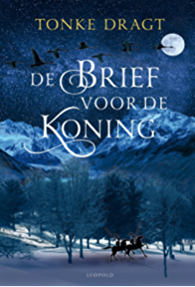 De Brief Voor Koning Dutch Edition