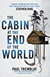 The Cabin at the End of the World (English Edition)