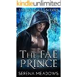 The Fae Prince: (Fae of Ballantine)