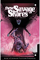 These Savage Shores #5 Kindle Edition