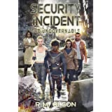 Security Incident: A space opera adventure (The Ungovernable Book 7)