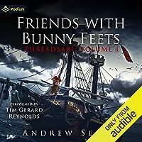 Friends with Bunny Feets: Threadbare, Book 4