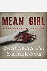 Mean Girl: A Disturbing Psychological Thriller Audible Audiobook