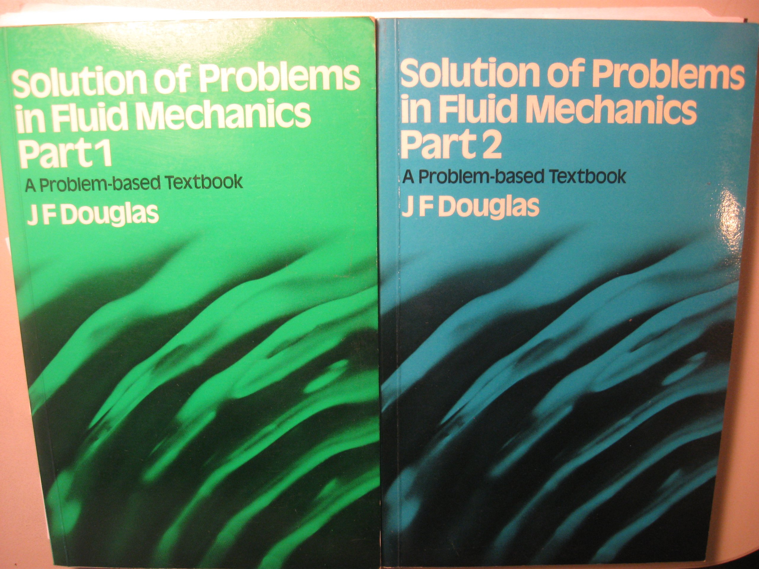 Solution of Problems in Fluid Mechanics: Pt. 1: J. F. Douglas:  9780273008781: Amazon.com: Books