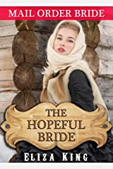 MAIL ORDER BRIDE: The Hopeful Bride and the Fur Trader: Clean Historical Western Romance (Children of Laramie Book 8) Kindle Edition