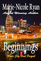 Beginnings (Music City Heat Book 0) Kindle Edition