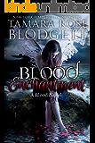 Blood Enchantment (#6): Dark Paranormal Vampire Romance (The Blood Series)