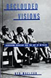 Beclouded Visions: Hiroshima-Nagasaki and the Art of Witness (SUNY Series, Interruptions: Border Testimony(ies) & Critical Discourse/s)