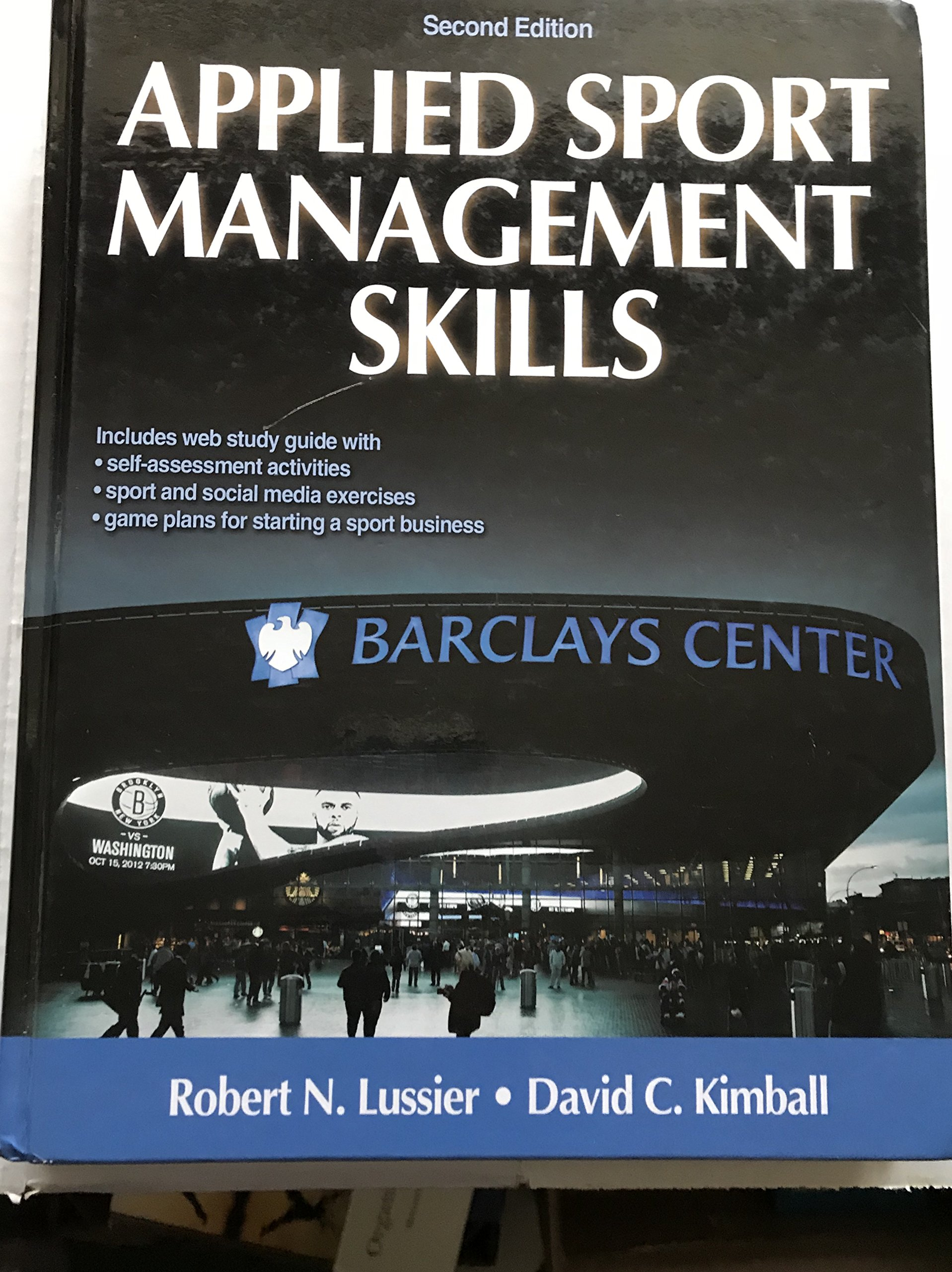 Applied Sport Management Skills, 2Nd Edition: David Kimball Robert Lussier:  9781450434157: Amazon.com: Books
