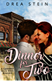 Dinner For Two: A Queensbay Small Town Romance Novel (The Queensbay Series Book 1) (English Edition)