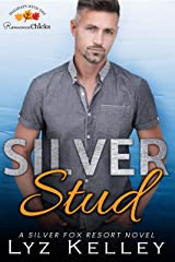 Silver Stud: A Silver Fox Resort Romance Novelette Kindle Edition