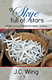 A Skye Full of Stars: Book 2 of the Gannon Family Series