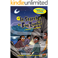 In Search of the Fog Zombie: A Mystery about Matter (Summer Camp Science Mysteries Book 1)