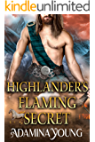 Highlander's Flaming Secret: A Scottish Medieval Historical Romance