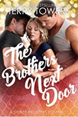 The Brothers Next Door (A Striker Brothers MFM Romance) Kindle Edition