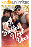 The Brothers Next Door (A Striker Brothers MFM Romance)