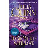 To Sir Phillip, With Love With 2nd Epilogue (Bridgertons Book 5)