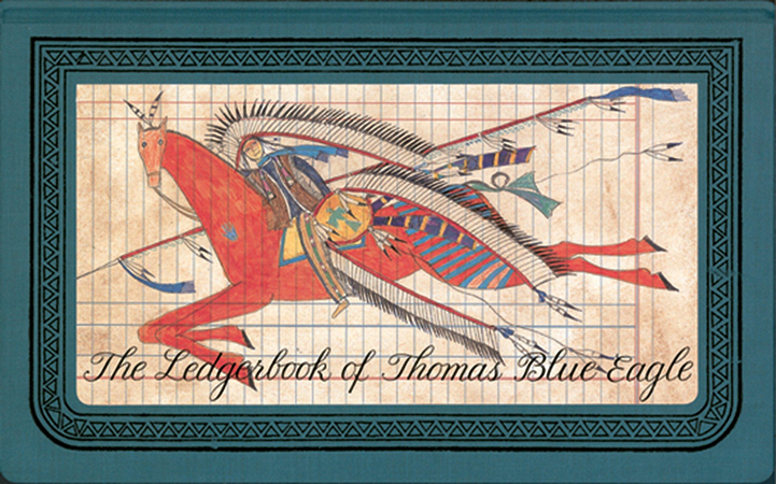 The Ledgerbook of Thomas Blue Eagle