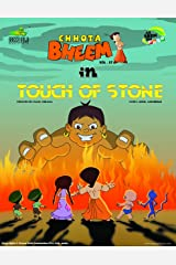 Touch of Stone (Chhota Bheem) Kindle Edition