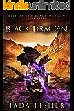 Black Dragon (Rise of the Black Dragon Book 3)