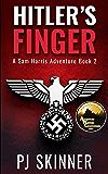 Hitler's Finger: Classic Adventure Novel (Sam Harris Adventure Book 2)