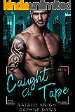 Caught On Tape: A Billionaire Bad Boy Romance