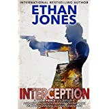Interception - A Javin Pierce Spy Thriller: Assassination International Espionage Military Suspense Action Adventure - Book 5