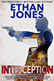 Interception - A Javin Pierce Spy Thriller: Assassination International Espionage Military Suspense Action Adventure - Book 5