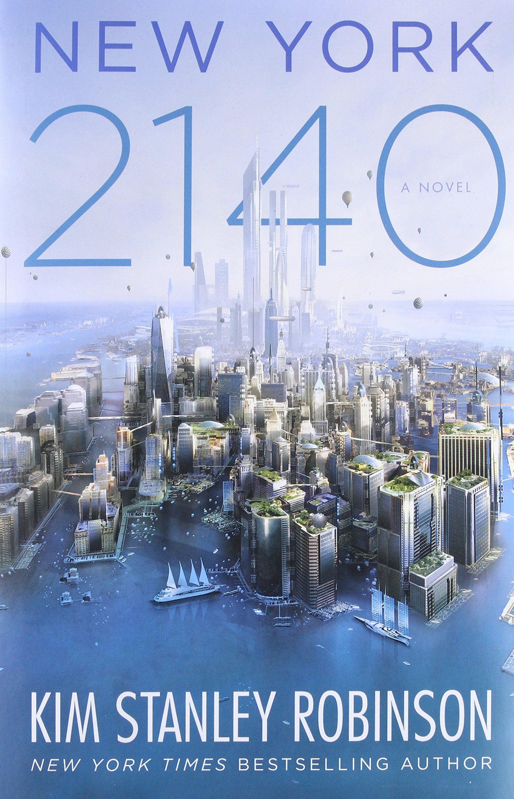 New York 2140: Robinson, Kim Stanley: 9780316262347: Books - Amazon.ca