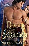 Desiring The Highlander (McTiernay Brothers Book 3)