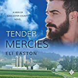 Tender Mercies: Men of Lancaster County, Book 2