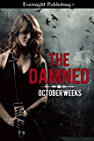 The Damned (A Tuck Houston Novel Book 1)