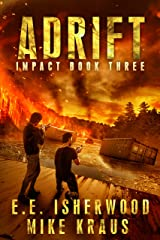 Adrift: Impact Book 3: (A Post-Apocalyptic Survival Thriller Series) Kindle Edition