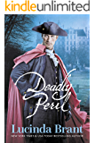 Deadly Peril: A Georgian Historical Mystery (Alec Halsey Mystery Book 3)