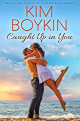 Caught Up in You (Lowcountry Lovers Series Book 5) Kindle Edition