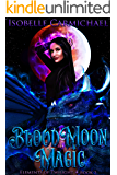 Blood Moon Magic (Elements of Twilight Book 1)