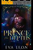 Prince of the Depths: A Reverse Harem M/M Omegaverse Mpreg Romance (Motion of the Ocean Book 1)