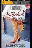 The Snapshot Bride: A Cobble Creek Romance (Country Brides & Cowboy Boots)