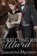 Correcting His Ward Kindle Edition