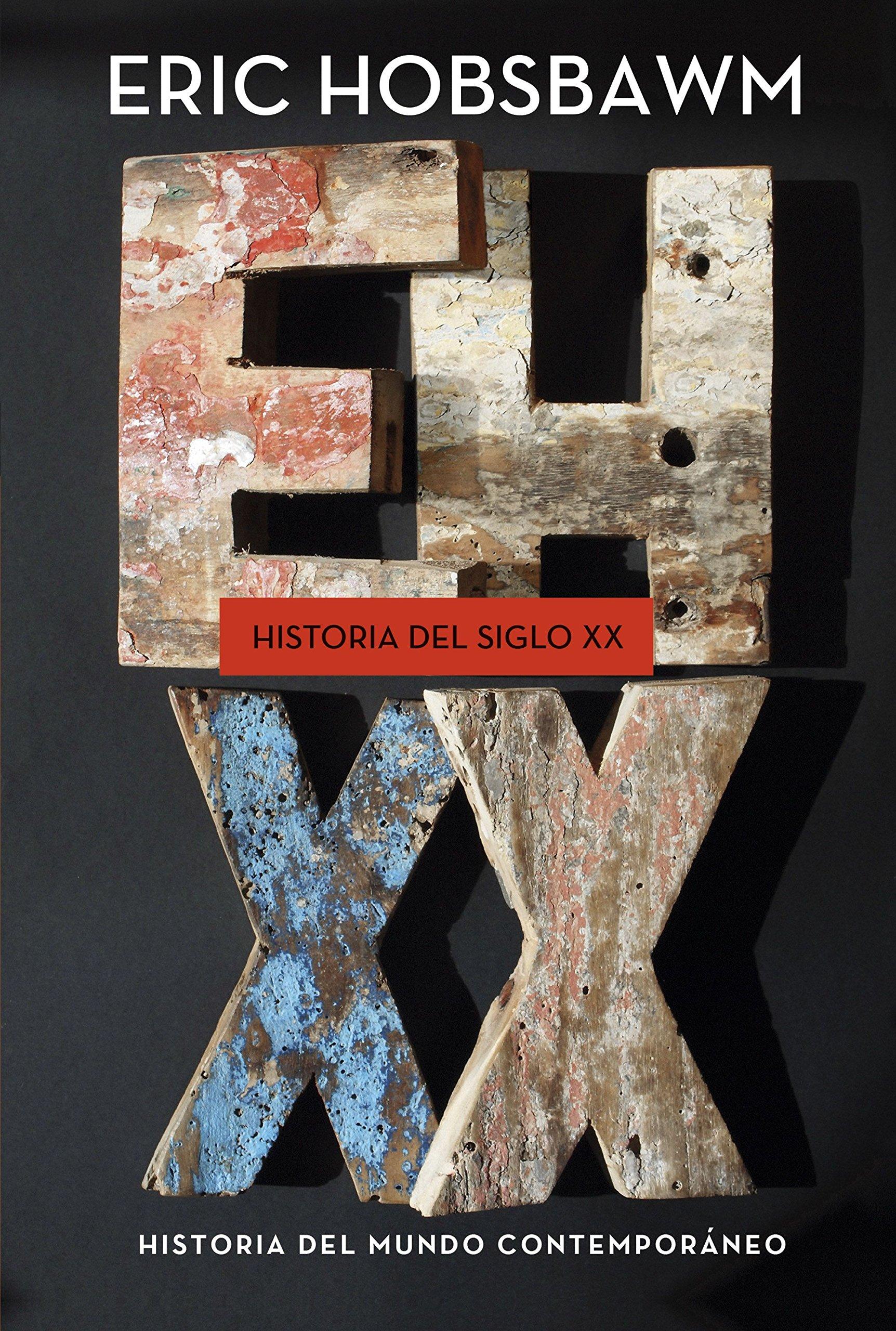 Historia del siglo XX: 1914-1991 (Serie Mayor): Amazon.es: Eric Hobsbawm,  Carme Castells, Juan Faci, Jordi Ainaud: Libros