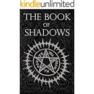 The Book of Shadows: Red White and Black Magic Spells, Beginner Witchcraft Spellbook of Rituals