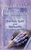 Sabbath School Lesson Comments By Ellen G. White - 1st Quarter 2017: The Holy Spirit and Spirituality (January, February, March 2017 Book 34)