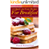 50 Quick and Easy Recipes For Breakfast – Including Pancake Recipes, Waffle Recipes and Crepes Recipes (Breakfast Ideas - The Breakfast Recipes Cookbook Collection 2)