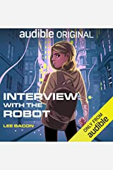 Interview with the Robot Audible Audiobook