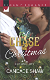 A Chase for Christmas (Chasing Love)