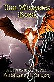 The Wizard's Bane (Bittergate Book 2)